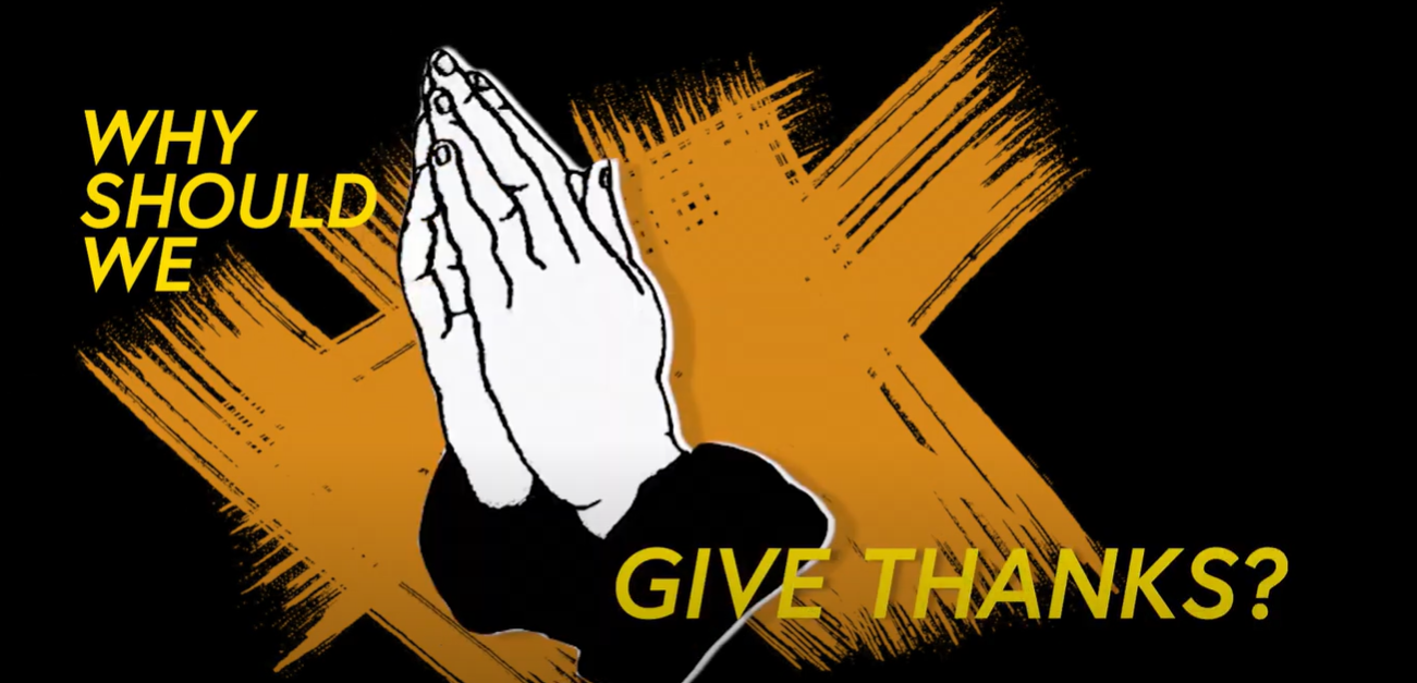 Why Should We Give Thanks?