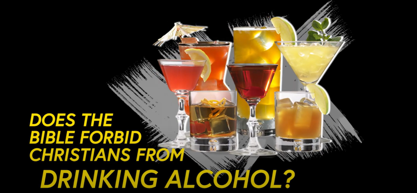 Does the Bible Forbid Christians from Drinking Alcohol?